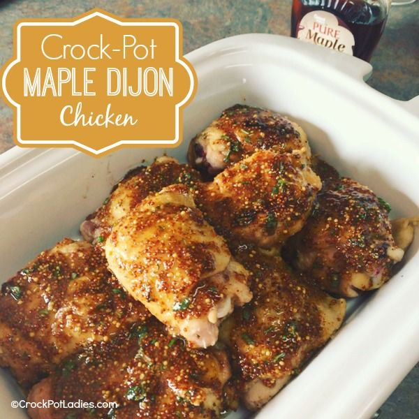 Crock-Pot Maple Dijon Maple Chicken - {via CrockPotLadies.com} - This amazingly simple recipe is sure to be a hit with everyone in the family! Make it for dinner tonight!