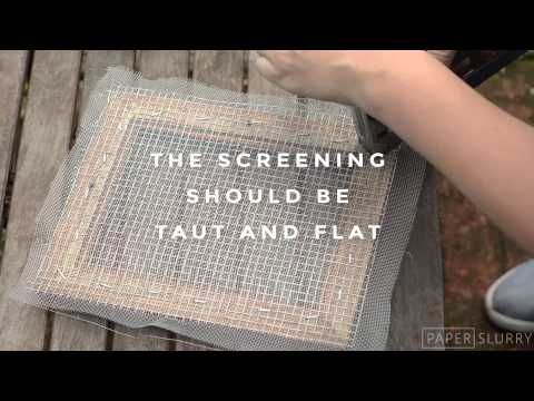 Make a Mould and Deckle for Handmade Paper – Cheap, Quick & Dirty | Paperslurry
