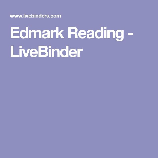 Edmark Reading - LiveBinder