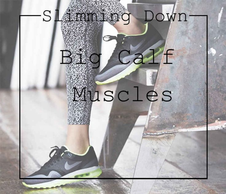 How to Slim Down Calves Easily