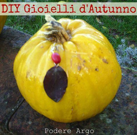 Gioielli d'#autunno, creare gioielli con le foglie e bacche autunnali #DIY