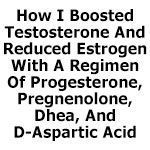In this article I'd like to share with you how I used 100% natural methods to boost my testosterone levels by more than 280% in a matter of months. Not only did I get rid of my man boobs, but I'm also in great physical shape, I'm full of energy, and at age 63, I feel better than I have in decades!