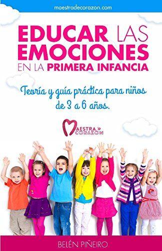libro educar las emociones en la primera infancia - Buscar con Google