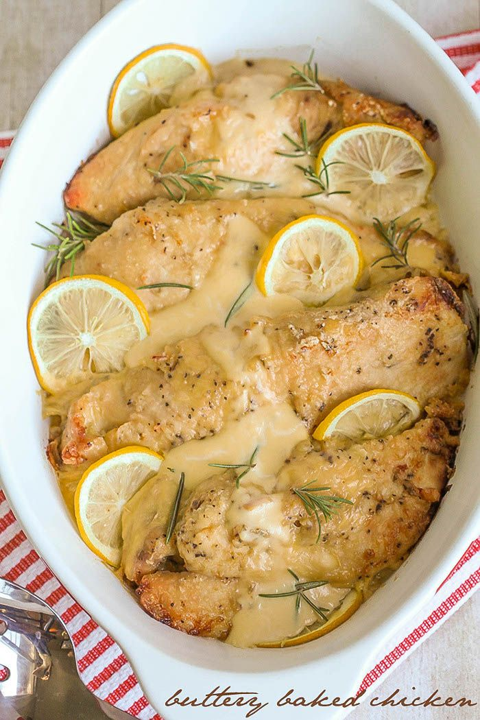 Delicious Buttery Baked Chicken - another easy and yummy dinner recipe full of flavor.
