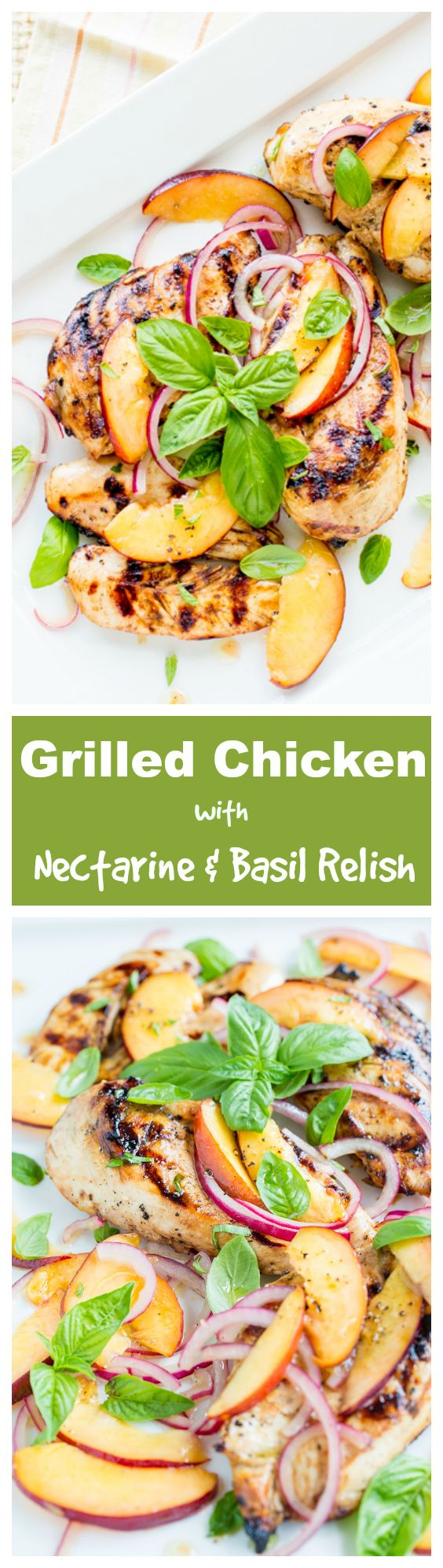 Juicy Grilled Chicken with fresh Nectarines, Onions and Basil