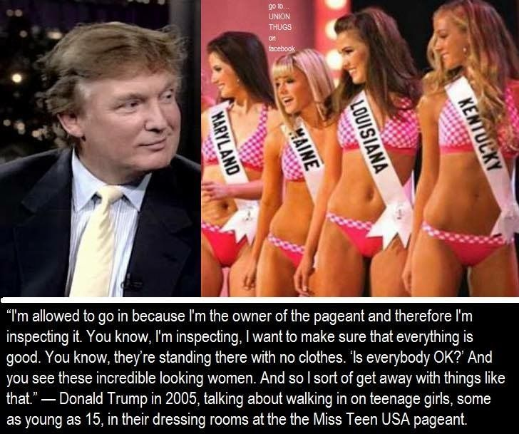 "No, that's not allowed but he's narcissistic enough to think it is & probably thinks the girls liked it. When in reality, that's sexual harassment. This creepy voyeur is the top dog of the ""family values"" party..."
