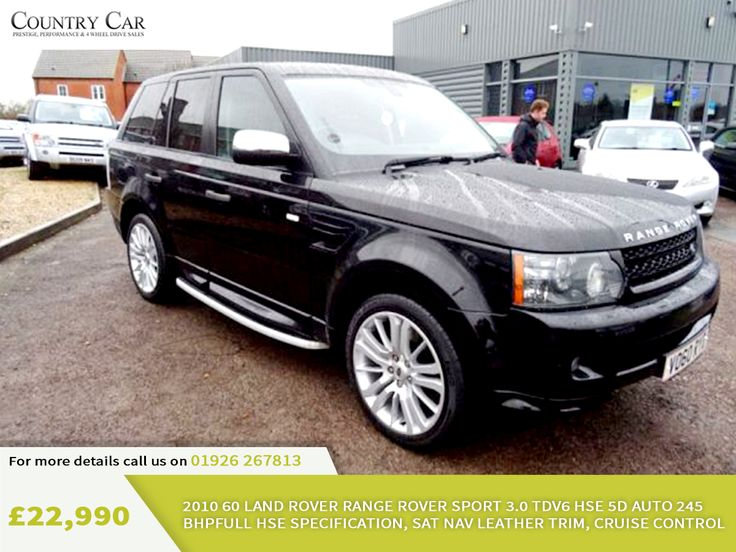 £22,990 | 2010 60 LAND ROVER RANGE ROVER SPORT 3.0 TDV6 HSE 5D AUTO 245 BHPFULL HSE SPECIFICATION, SAT NAV LEATHER TRIM, CRUISE CONTROL. For more details call us on 01926 267813.
