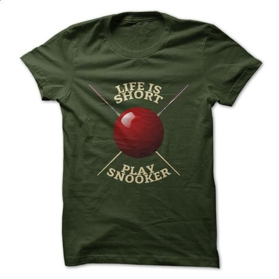 Life Is Short, Play Snooker - hoodie outfit #style #clothing