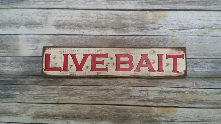 Live Bait Sign, Fixer Upper Sign, Distressed Sign, Farmhouse, Farmhouse Decor, Farmhouse Sign, Live Bait, Fixer Upper, Man Cave, Fishing by RubyeBegonias on Etsy https://www.etsy.com/listing/491757366/live-bait-sign-fixer-upper-sign