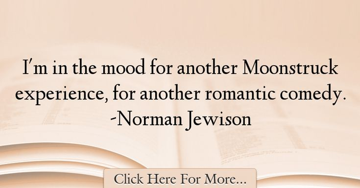 Norman Jewison Quotes About Romantic - 60715