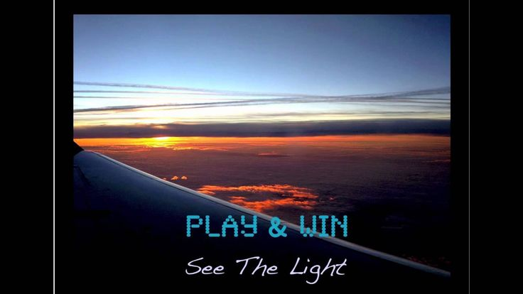 Play&Win - See The Light (OFFICIAL NEW MUSIC)
