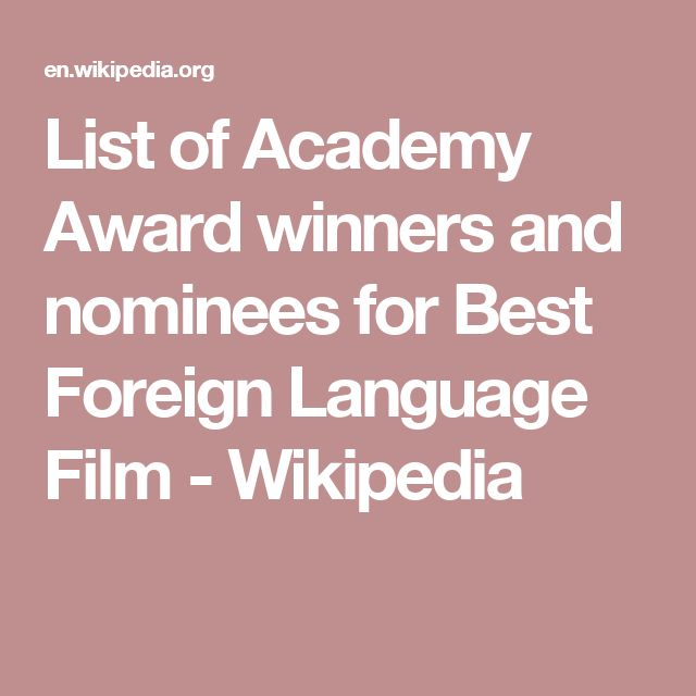 List of Academy Award winners and nominees for Best Foreign Language Film - Wikipedia