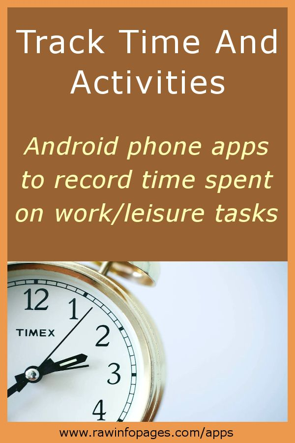 Track Your Work And Leisure Time With Android Apps The Easy Way Android Apps Phone Apps Android Phone