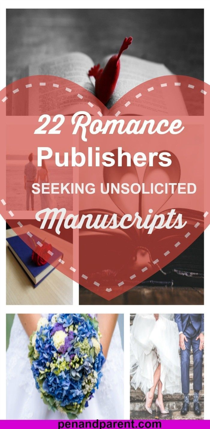 22 Romance Publishers Seeking Unsolicited Manuscripts. Click through to read or save to read later. Excellent information for writers or authors who want to get published.
