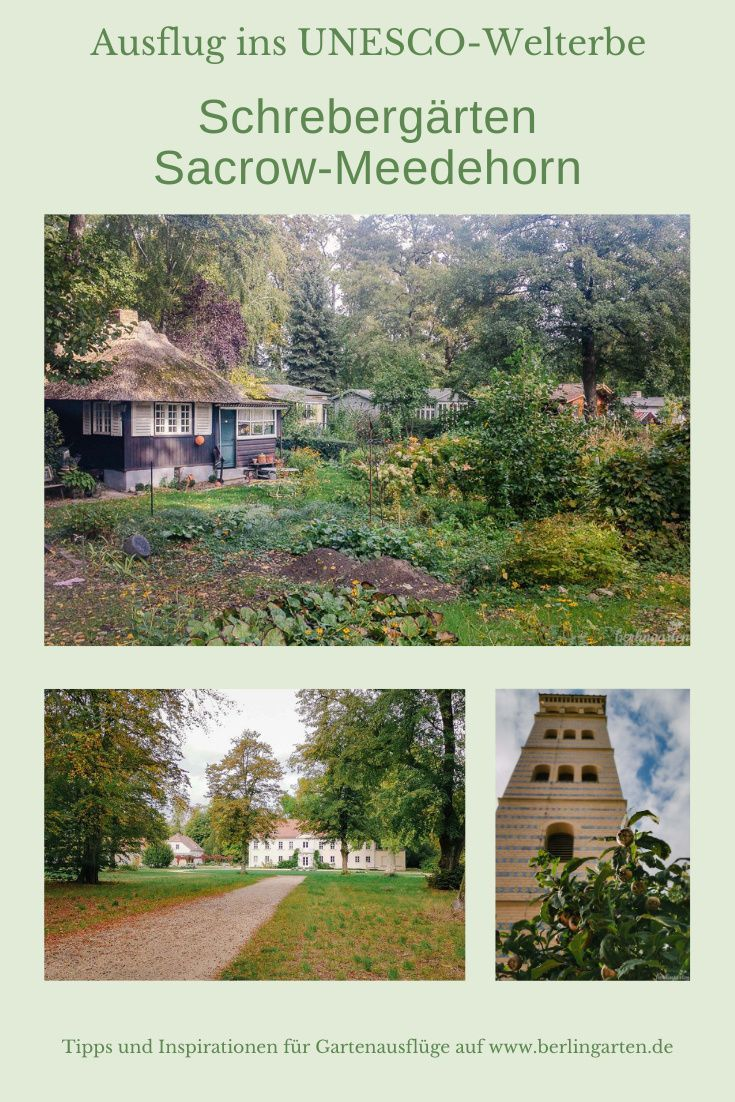 Schrebergarten Im Unesco Weltkuturerbe Ausflug Sacrow Meedehorn Schrebergarten Garten Garten Pflanzen