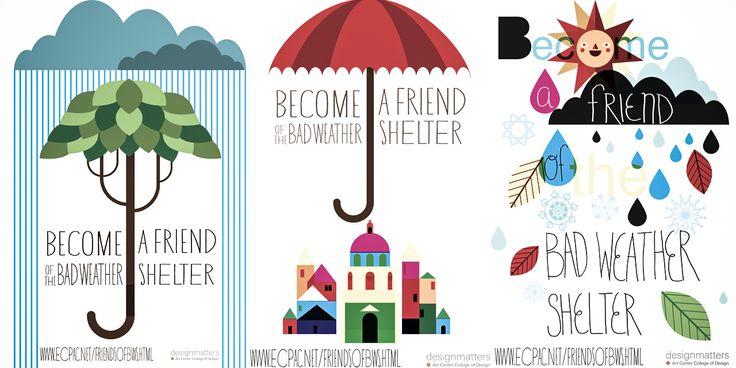 http://www.designmattersatartcenter.org/proj/friends-of-the-bad-weather-shelter-campaign-2/