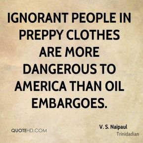 V. S. Naipaul Quotes   QuoteHD