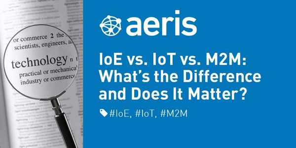 IoE vs. IoT vs. M2M: What's the Difference and Does It Matter? http://go.aeris.com/24AvLjp #IoE #IoT #M2M #IoTWorld16 - Twitter Search