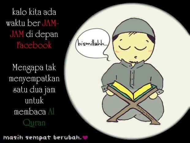 Read Qur'an , from Fb Kartun islam/meme kartu islam