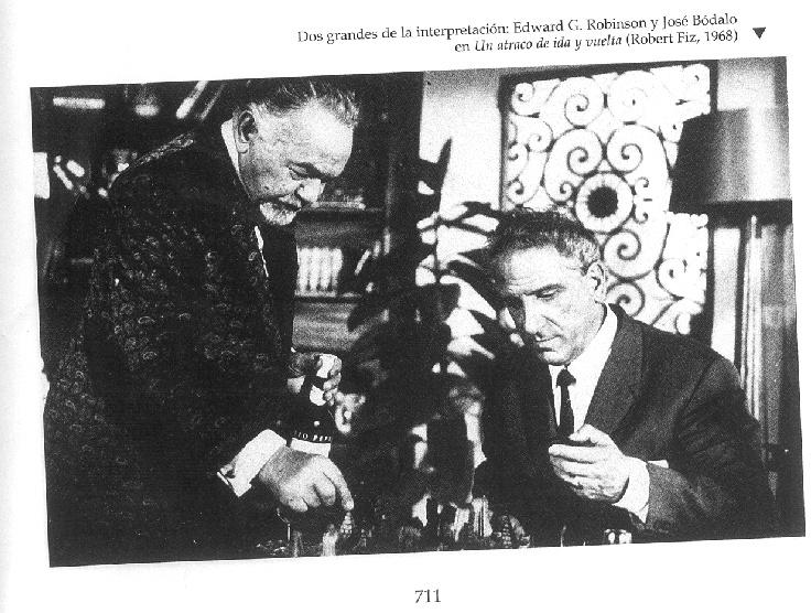 Edward G. Robinson y José Bódalo.