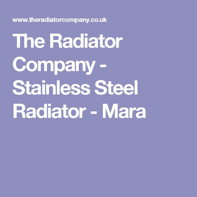The Radiator Company - Stainless Steel Radiator - Mara