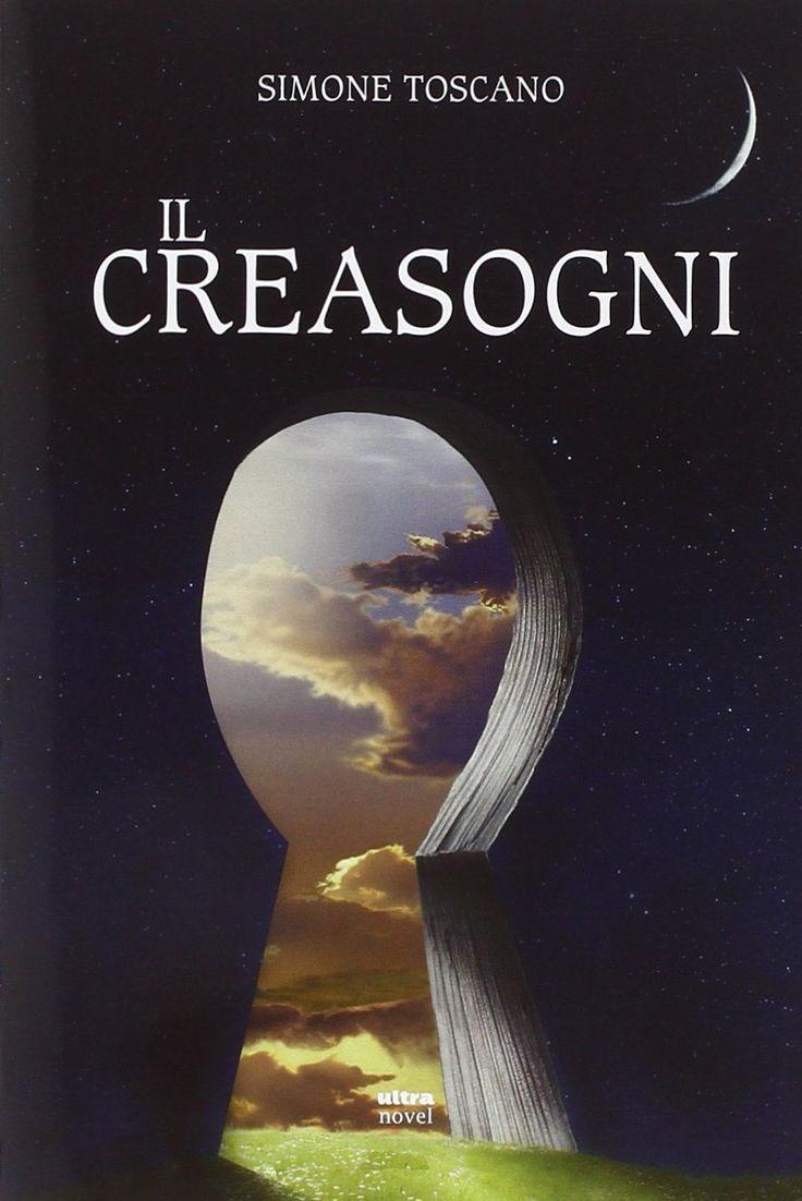 Nuova recensione: #IlCreasogni di Simone Toscano... Una bellissima lettura, CONSIGLIATISSIMA!!! :)