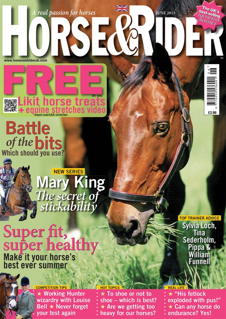 Look out for June issue of Horse magazine, in stores Thursday. In this issue: Mary King's riding secrets How to train your young horse with William and Pippa Funnell Boost your dressage score with Daniel Timson The amazing exploding fetlock! Battle of the bits - which is right for your horse? #equestrian #horses #showjumping #eventing #dressage