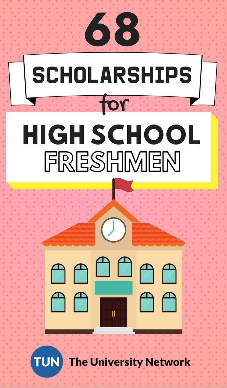 Scholarships For High School Freshmen High School Scholarships