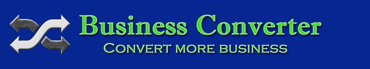 Business Converter .. Convert More Business for your business