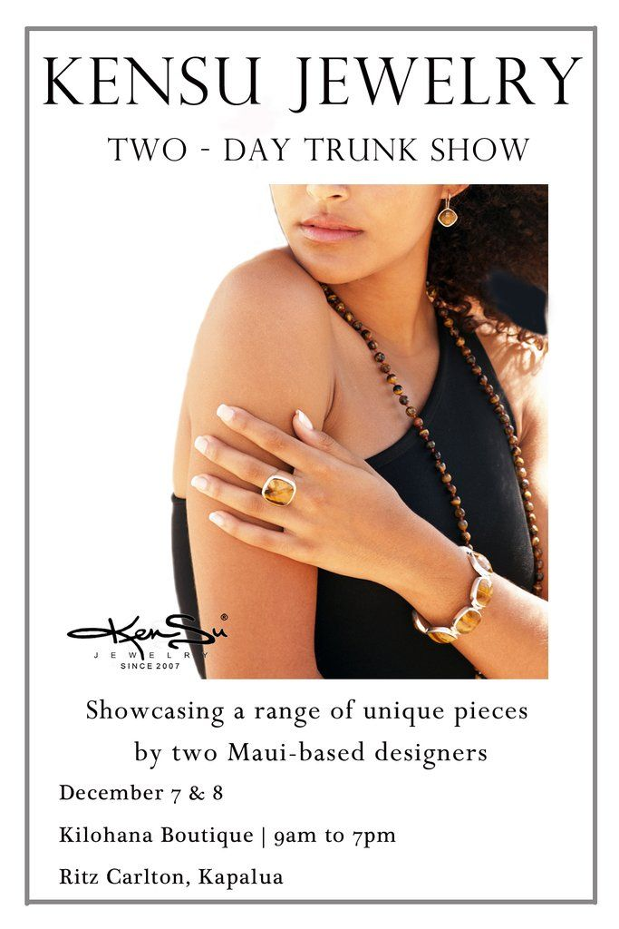 "KenSu Jewelry Maui @ the Ritz Carlton ""Kilohana Boutique"""