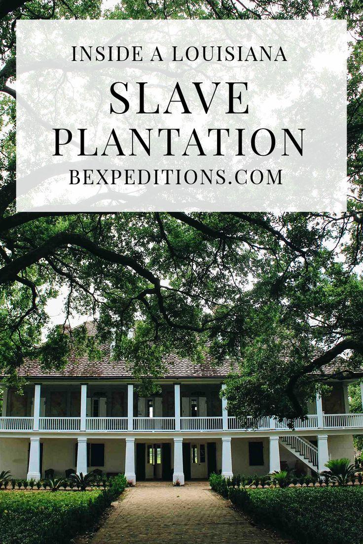 Experience Louisiana: Whitney Slave Plantation | Bexpeditions.com