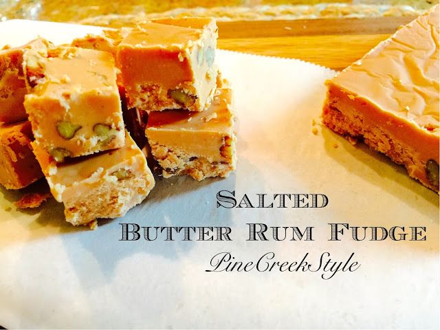 Salted Butter Rum Fudge...Quick, Easy and ready in 2 hours tops! Oh my ...