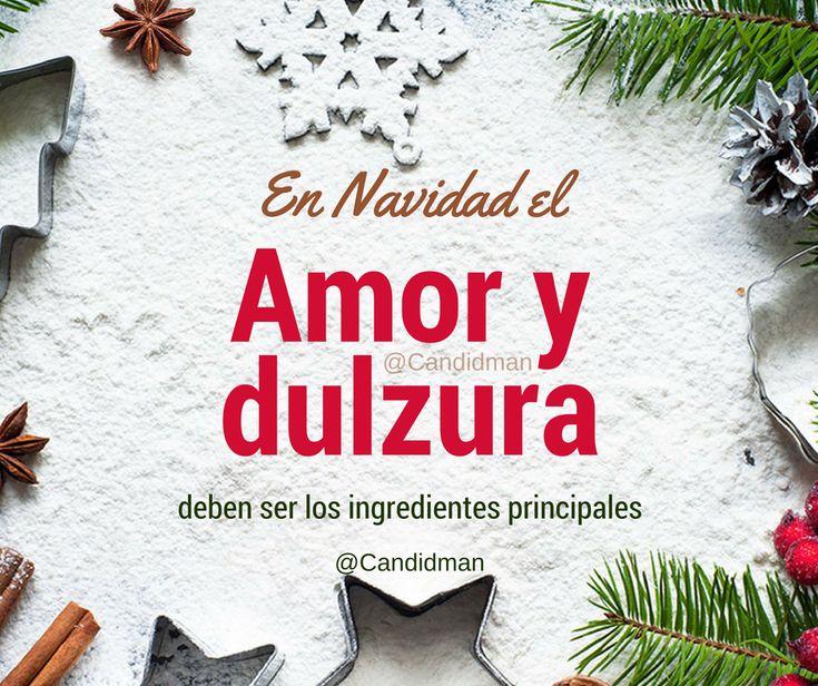 En #Navidad el amor y dulzura deben ser los ingredientes principales