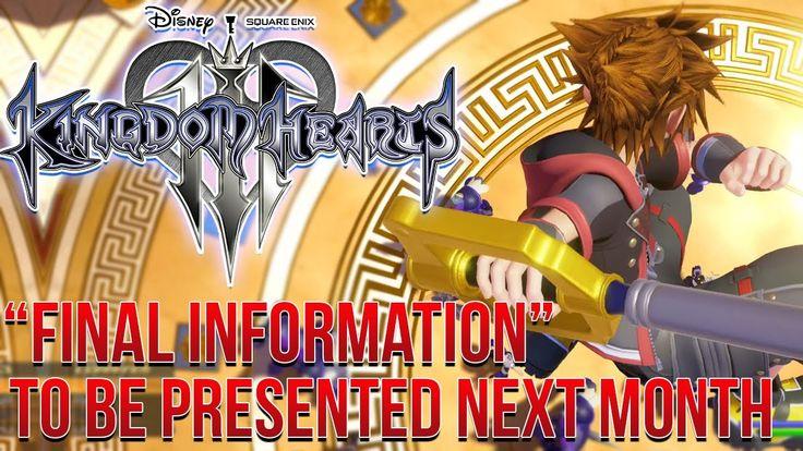 "Kingdom Hearts 3 News - ""FINAL INFORMATION"" Next Month! Release Window I..."