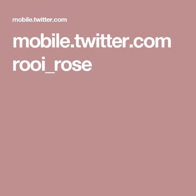 mobile.twitter.com rooi_rose