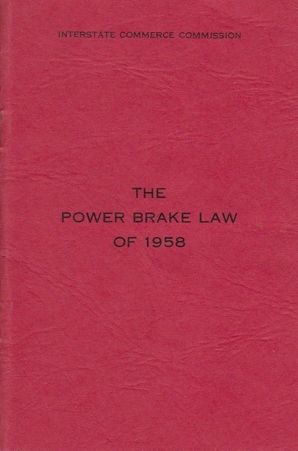 The Power Brake Law of 1958 ICC Interstate Commerce Commission Railroads