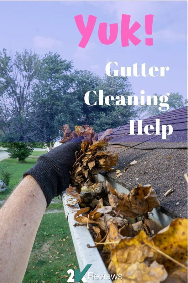 We Give You A Safe And Effective Way To Clean Your Gutter Get The Tools We Suggest To Clean Your Gutter It Will Save Y With Images Cleaning Gutters Gutter Gutter