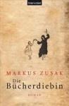 """Markus Zusak: """"Die Bücherdiebin"""""""