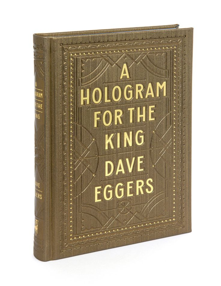 A Hologram for the King by Dave Eggers // June 19th, 2012