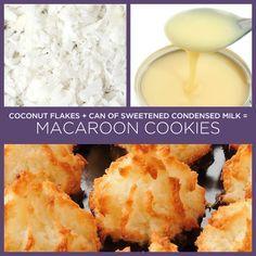 Flocos de coco + lata de leite condensado = biscoitos macaroons.   34 receitas insanamente simples com apenas dois ingredientes