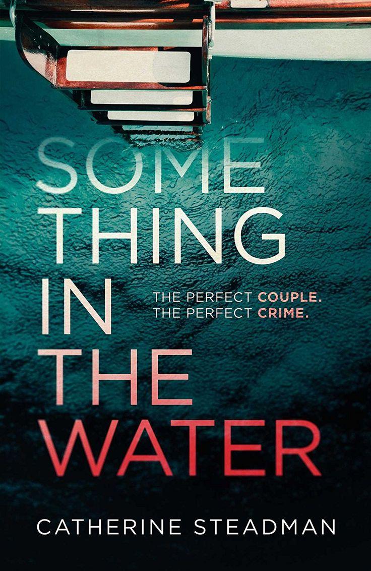 Something in the Water eBook: Catherine Steadman: Amazon.co.uk: Kindle