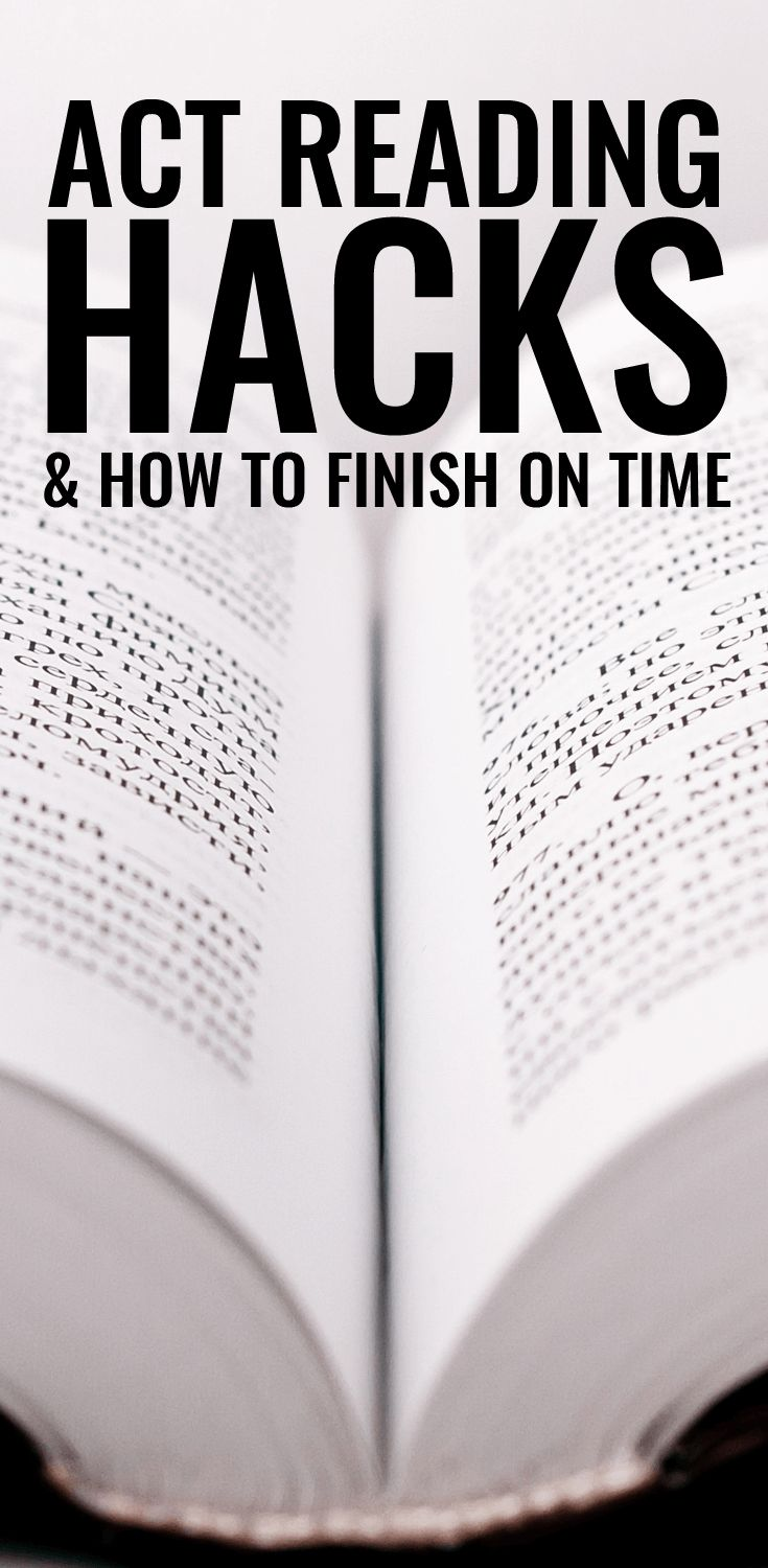 ACT Reading Section Test Hacks & How to Finish on Time.