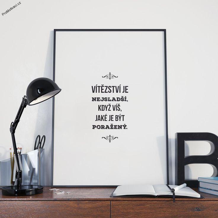 """Motivační obraz s citátem """"Vítězství je nejsladší, když víš, jaké je být poražený."""""""