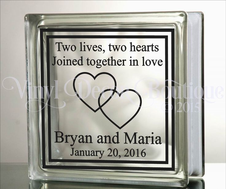 Two lives two hearts joined as one unity wedding anniversary diy glass block decal vinyl lettering