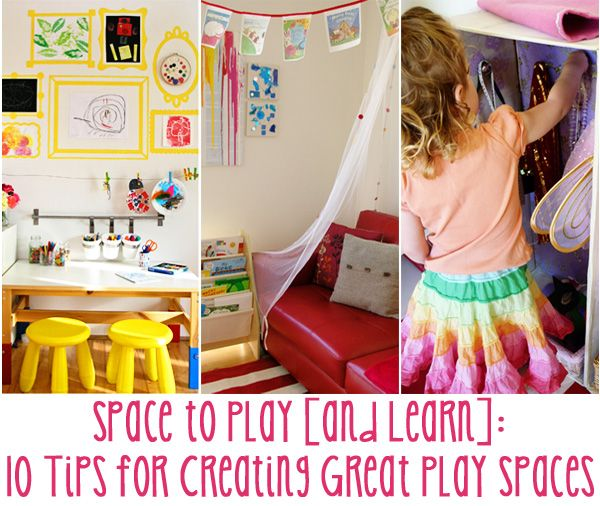 Space to Play [and Learn]: 10 Tips for Creating Great Play Spaces | Childhood101