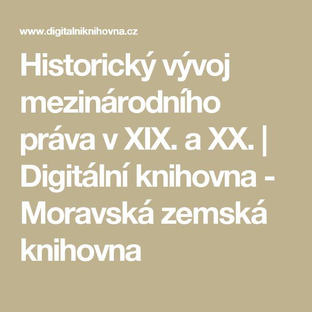 Historický vývoj mezinárodního práva v XIX. a XX. | Digitální knihovna - Moravská zemská knihovna
