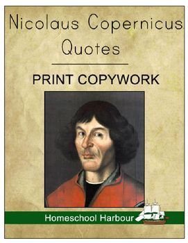 Nicolaus Copernicus Quotes Print #Copywork Notebook at #CurrClick