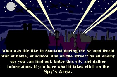cityscape at night with searchlights - What was life like in Scotland during the Second World War at home, at school, and  and on the street. As an enemy spy you can find out. Enter this site and gather information. If you have what it takes click on the Spy's Area.