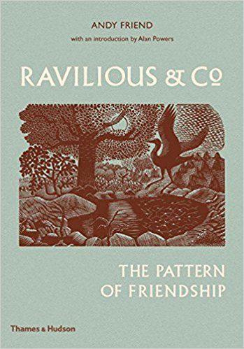 Ravilious & Co: The Pattern of Friendship: Andy Friend