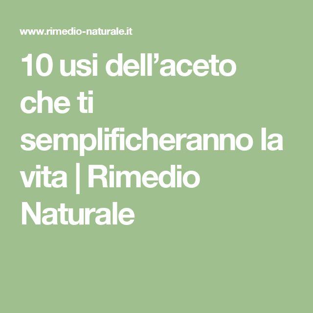 10 usi dell'aceto che ti semplificheranno la vita   Rimedio Naturale